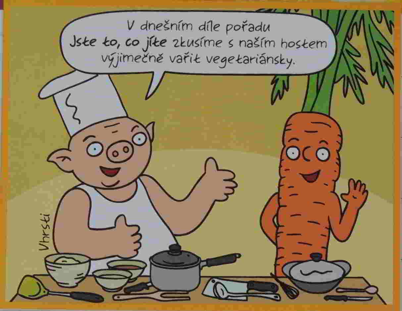 prase a mrkev vaří vegetariánsky podle hesla Jste to, co jíte